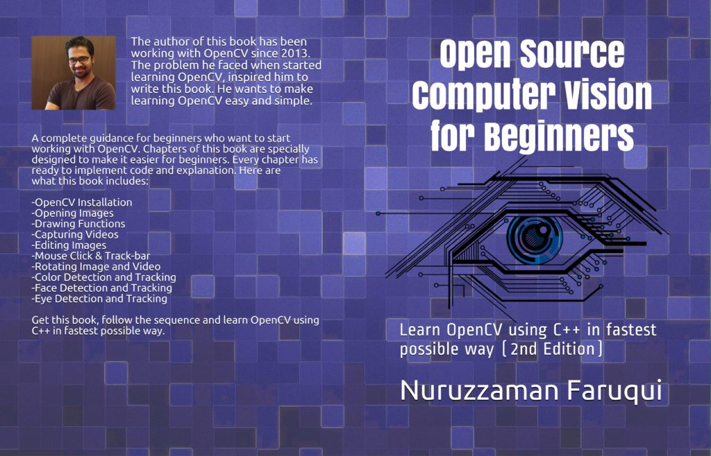 Open Source Computer Vision for Beginners - Nuruzzaman Faruqui
